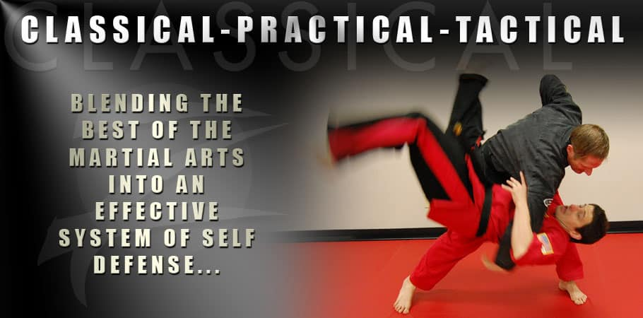 Classical-Practical-Tactical Martial Arts Classes